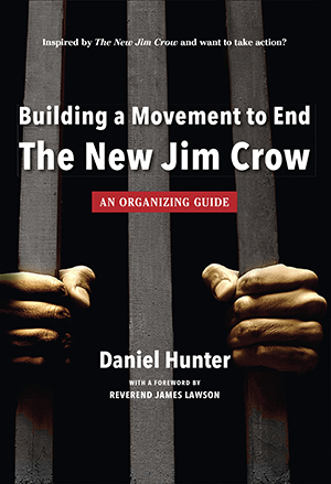 Building A Movement To End The New Jim Crow Pdf